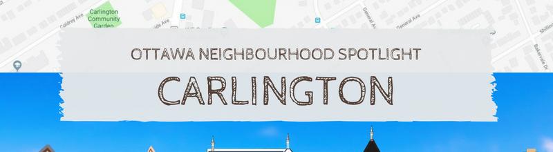 Neighbourhood Snapshot : Carlington is an Ottawa Community to Watch